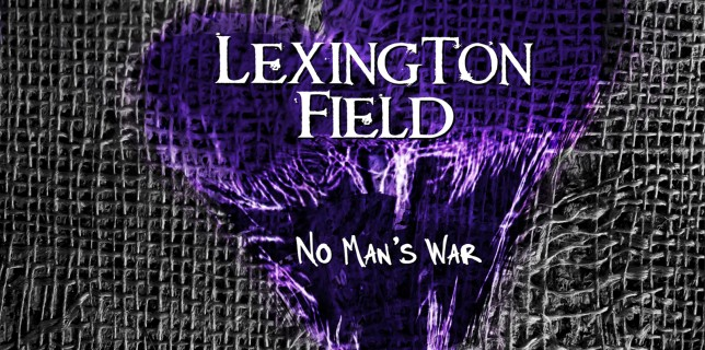 Lexington Field - No Man's War